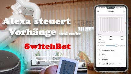 SwitchBot steuert Vorhänge, IR-Fernsteuerungen, Schalter und vieles mehr